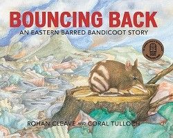 Bouncing Back An Eastern Barred Bandicoot Story by Rohan Cleave and Coral Tulloch